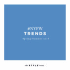 TENDENCIAS NYFW – S/S 18